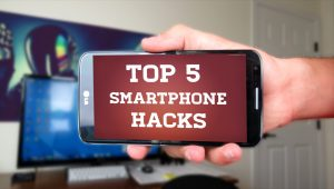 Top 5 Hacks Of SmartPhone