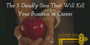 What are the 5 Deadly Sins In Your Career