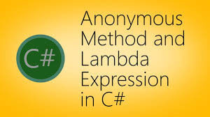 Delegates, Anonymous Method, and Lambda Expression in C#