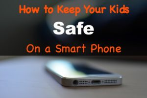 How To Protect Your Phone From Your Kids